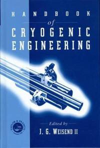 Handbook of Cryogenic Engineering