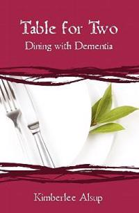 Table for Two: Dining with Dementia