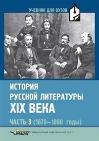 Istoriya Russkoj Literatury XIX Veka Chast' 3 (1870 1890 Gody)