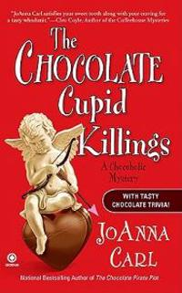 The Chocolate Cupid Killings: A Chocoholic Mystery