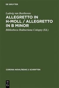 Allegretto in H-Moll / Allegretto in B Minor