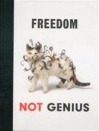 Freedom Not Genius