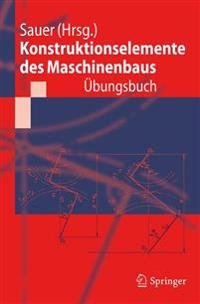 Konstruktionselemente Des Maschinenbaus - �bungsbuch