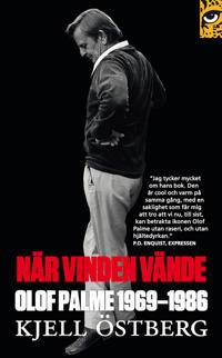 När vinden vände : Olof Palme 1969-1986