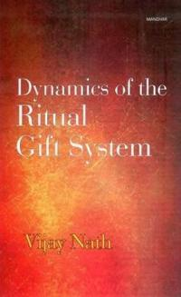 Dynamics of the Ritual Gift System