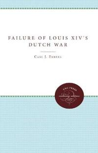 The Failure of Louis Xiv's Dutch War