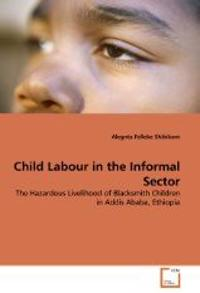 Child Labour in the Informal Sector