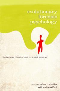 Evolutionary Forensic Psychology