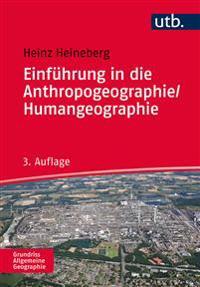 Einführung in die Anthropogeographie / Humangeographie