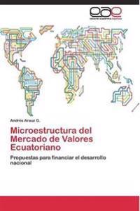 Microestructura del Mercado de Valores Ecuatoriano