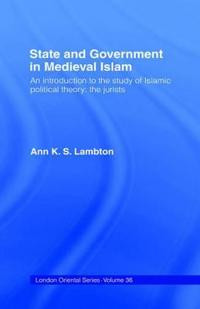 State and Government in Medieval Islam