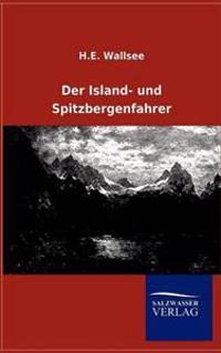 Der Island- Und Spitzbergenfahrer