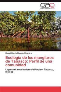 Ecologia de Los Manglares de Tabasco
