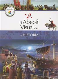 El Abece Visual de la Historia = The Illustrated Basics of History
