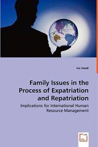 Family Issues in the Process of Expatriation and Repatriation