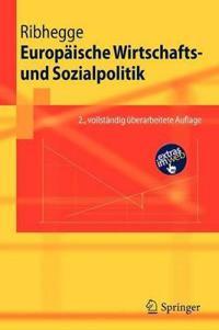 Europaische Wirtschafts- Und Sozialpolitik