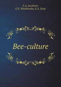 Bee-Culture