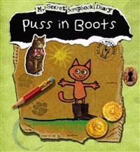 Puss in Boots: My Secret Scrapbook Diary
