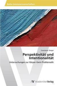 Perspektivitat Und Intentionalitat