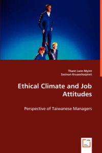 Ethical Climate and Job Attitudes