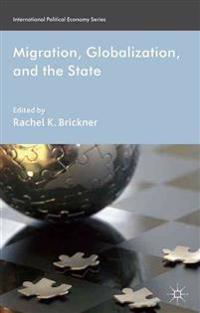 Migration, Globalization, and the State
