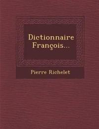 Dictionnaire François...