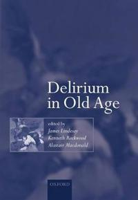 Delirium in Old Age