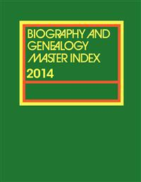 Biography and Genealogy Master Index 2014
