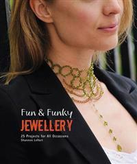 Fun & Funky Jewellery