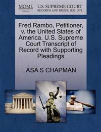 Fred Rambo, Petitioner, V. the United States of America. U.S. Supreme Court Transcript of Record with Supporting Pleadings