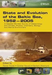 State and Evolution of the Baltic Sea, 1952-2005: A Detailed 50-Year Survey