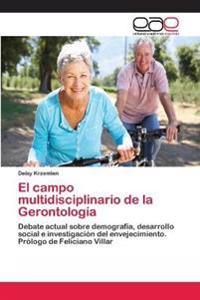 El Campo Multidisciplinario de la Gerontologia