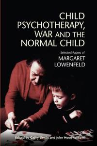Child Psychotherapy, War and The Normal Child