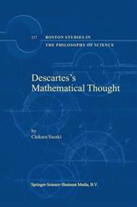 Descartes's Mathematical Thought