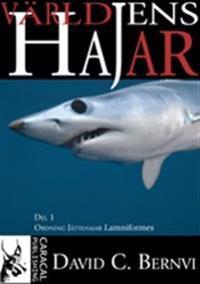 Världens hajar. D. 1, Ordning jättehajar Lamniformes
