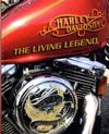 Harley Davidson : The Living Legend