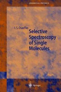 Selective Spectroscopy of Single Molecules