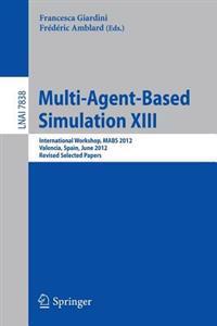 Multi-Agent-Based Simulation XIII