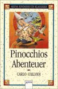 Collodi, C: Pinocchios Abenteuer