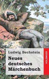 Neues Deutsches Marchenbuch