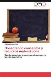 Conectando Conceptos y Recursos Matematicos