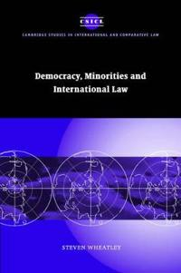 Democracy, Minorities and International Law