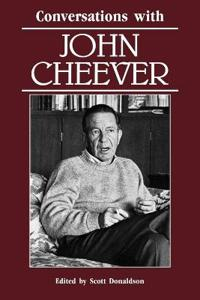 Conversations With John Cheever
