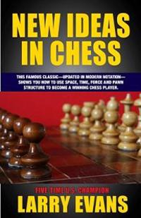 New Ideas in Chess