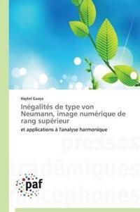 Inegalites de Type Von Neumann, Image Numerique de Rang Superieur