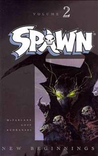 Spawn: New Beginnings Volume 2
