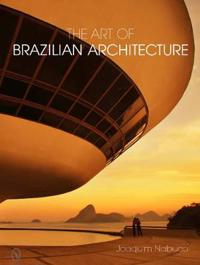 The Art of Brazilian Architecture