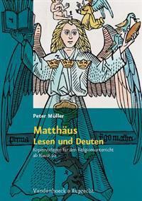 Matthaus - Lesen Und Deuten