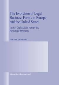 The Evolution of Legal Business Forms in Europe and the United States