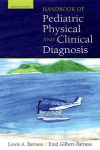 Handbook of Pediatric Physical and Clinical Diagnosis